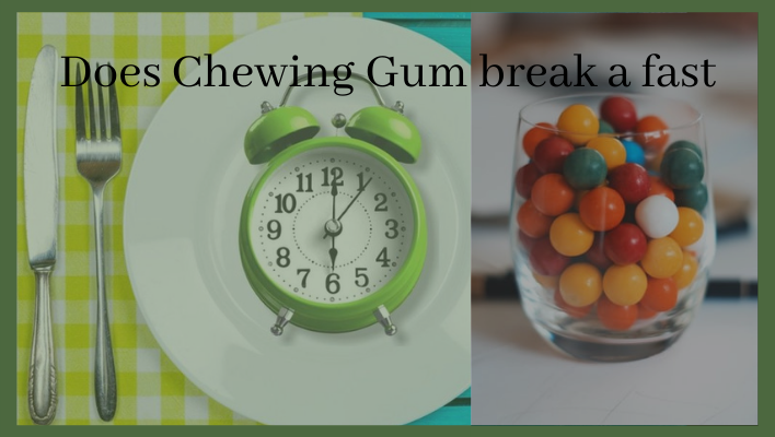 Does Chewing Gum break a fast