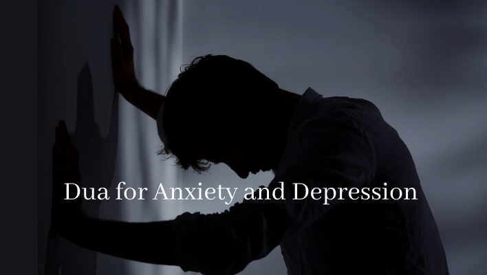 Dua for Anxiety and Depression